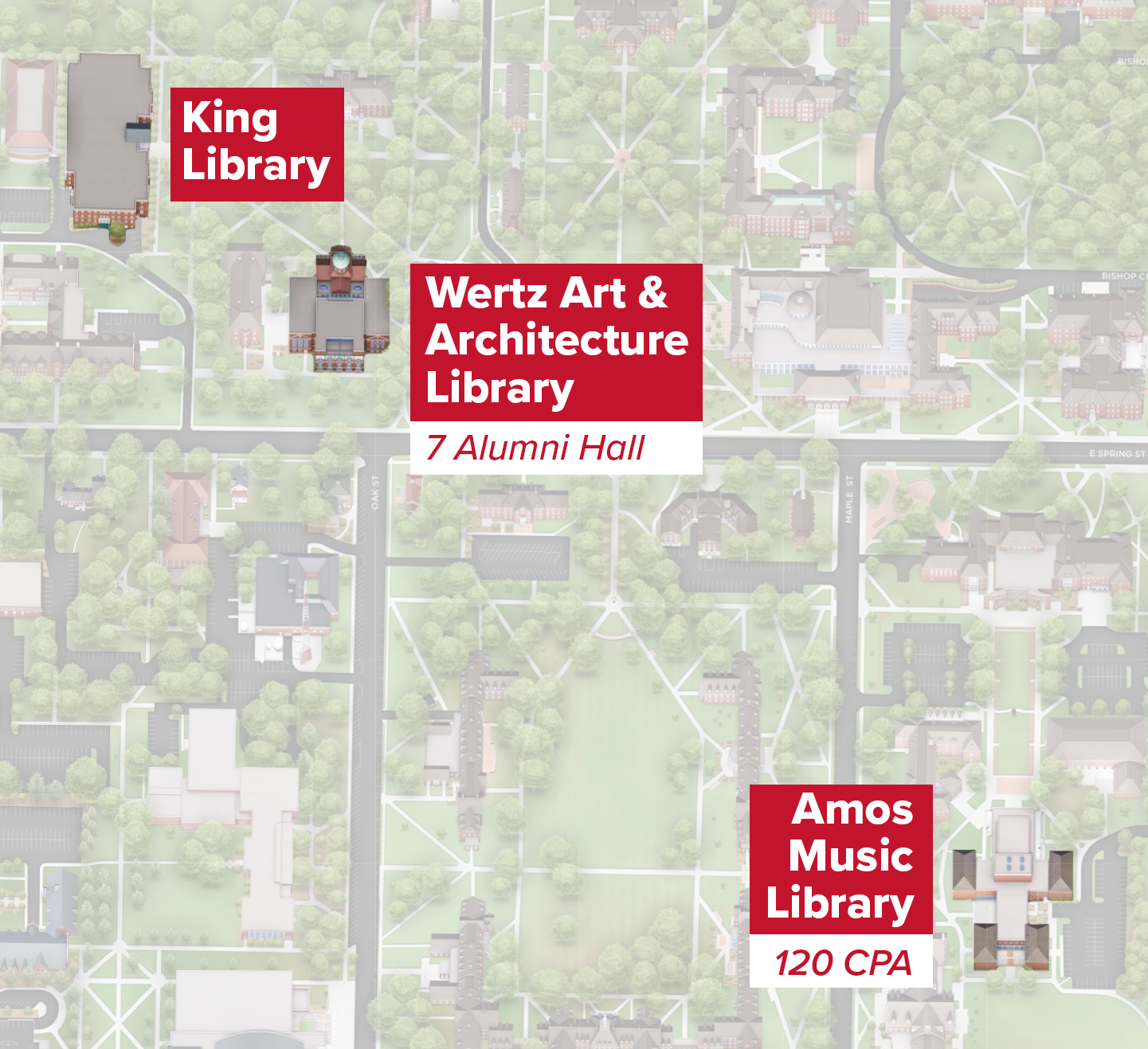 An illustrated Miami University campus map with King Library, Alumni Hall, and the Center for Performing Arts highlighted, along with text alongside each building indicating King LIbrary, Wertz Art & Architecture Library, and Amos Music Library respectively.