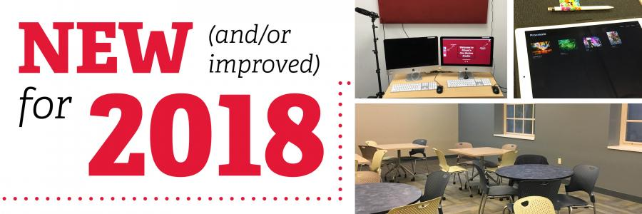 New (and/or improved) for 2018: recording studio, iPads, study spaces