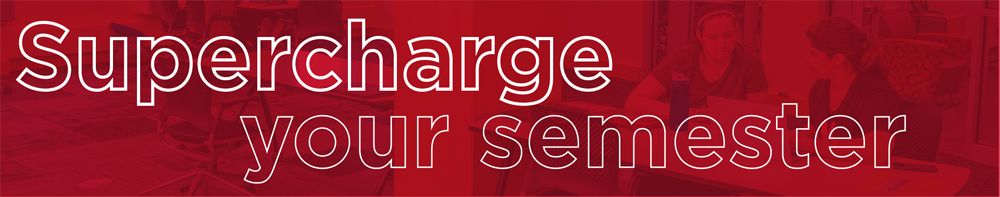 Super charge your semester red banner