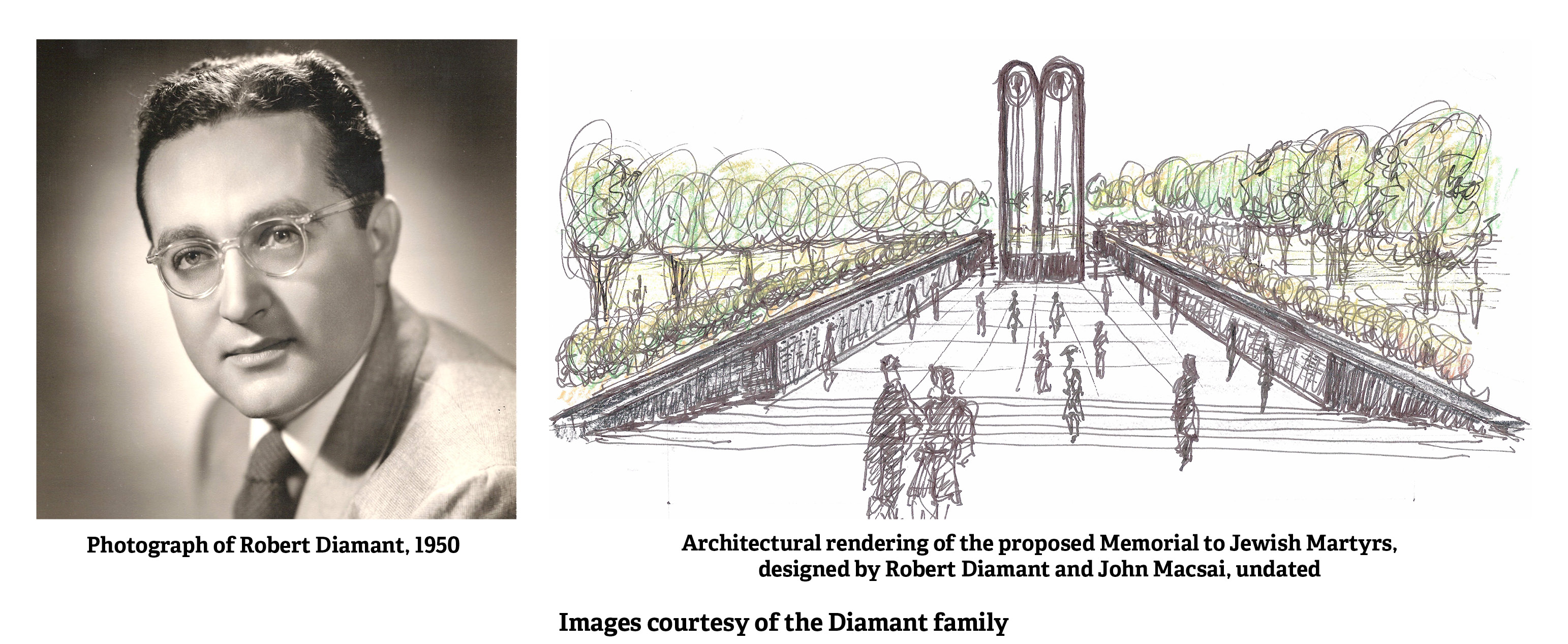 Photograph of Robert Diamant, 1950 and Architectural rendering of the proposed Memorial to Jewish Martyrs, designed by Robert Diamant and John Macsai, undated