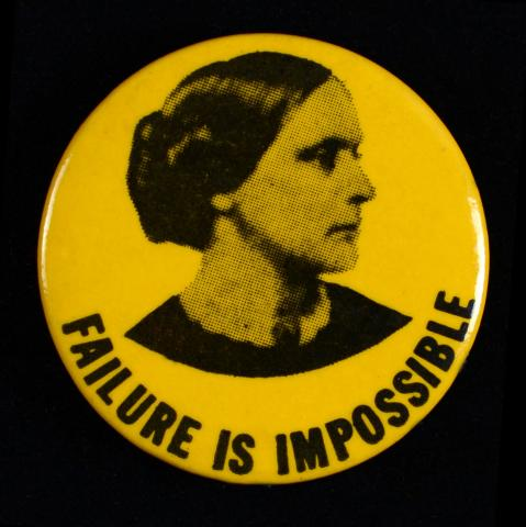 Women's suffrage button titled Failure is Impossible with image of Susan B. Anthony