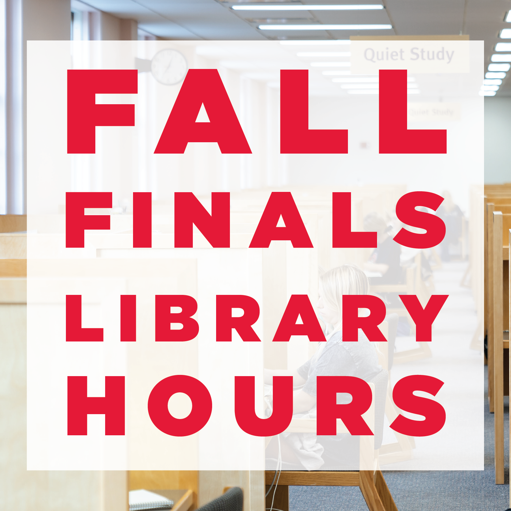 2019 Fall Finals Library Hours