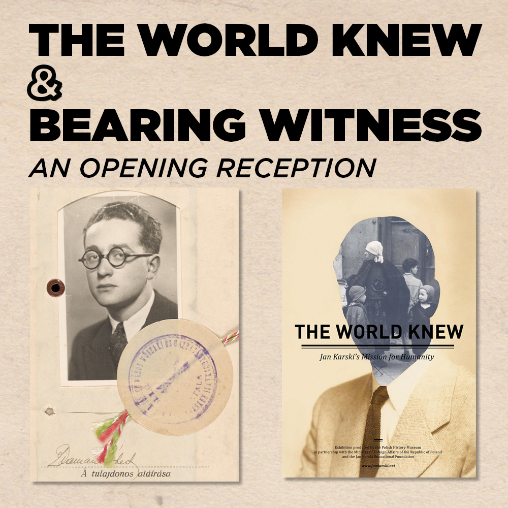 The World Knew & Bearing Witness: an opening reception